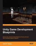 Unity Game Development Blueprints [Pdf/ePub] eBook