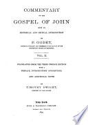 Commentary on the Gospel of John  with an Historical and Critical Introduction