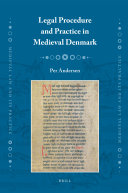 Legal Procedure and Practice in Medieval Denmark