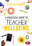 link to A practical guide to teacher wellbeing in the TCC library catalog