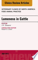 Lameness in Cattle  An Issue of Veterinary Clinics of North America  Food Animal Practice  E Book Book