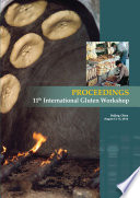 International Gluten Workshop  11  Proceedings  Beijing  China  12 15 Aug  2012