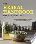 The Herbal Handbook for Homesteaders