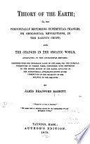 Theory of the Earth, Or, The Periodically Recurring Superficial Changes, Or Geological Revolutions in the Earth's Crust