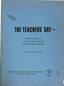 The Teachers Say