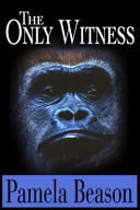 The Only Witness