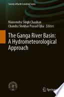 The Ganga River Basin  A Hydrometeorological Approach