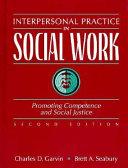 Interpersonal Practice in Social Work
