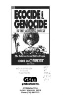 Ecocide and Genocide in the Vanishing Forest