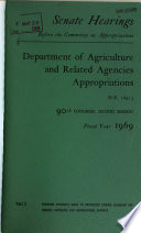 Department of Agriculture and Related Agencies Appropriations for Fiscal Year 1969