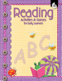 Reading Activities and Games for Early Learners: Early Childhood Activities