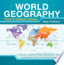World Geography   Time   Climate Zones   Latitude  Longitude  Tropics  Meridian and More   Geography for Kids   5th Grade Social Studies