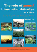 The role of Guanxi in buyer-seller relationships in China
