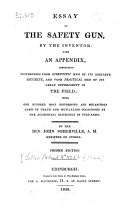 Essay on the Safety Gun  by the Inventor