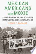 Mexican Americans with Moxie