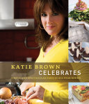 Katie Brown Celebrates Pdf/ePub eBook
