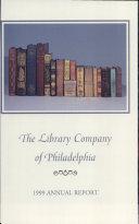 Library Company of Philadelphia: 1999 Annual Report Pdf/ePub eBook