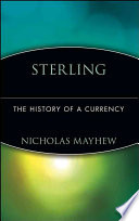 Sterling, a history of a currency