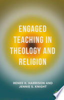 Engaged Teaching in Theology and Religion Book PDF