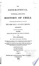 The Geographical, Natural, and Civil History of Chili
