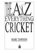 The A Z of Everything Cricket