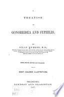 A Treatise on Gonorrhoea and Syphilis