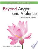 Beyond Anger and Violence