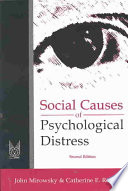 """Social Causes of Psychological Distress"" by John Mirowsky, Catherine E. Ross"