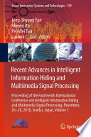Recent Advances in Intelligent Information Hiding and Multimedia Signal Processing