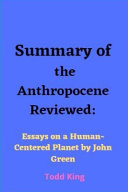 Summary of The Anthropocene Reviewed