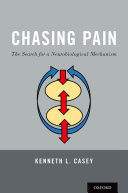 Chasing Pain  The Search for a Neurobiological Mechanism