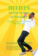 Beliefs As The Secret Of Success