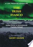The Irish Fiasco