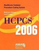 HCPCS 2006 Medicare s National Level II Codes