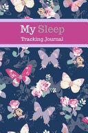 My Sleep Tracking Journal