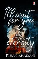 I'll Wait For You Till The Eternity Pdf/ePub eBook
