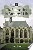 The University in Medieval Life  1179  1499