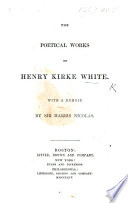 The Poetical Works of H  K  W  With a Memoir by Sir H  Nicolas