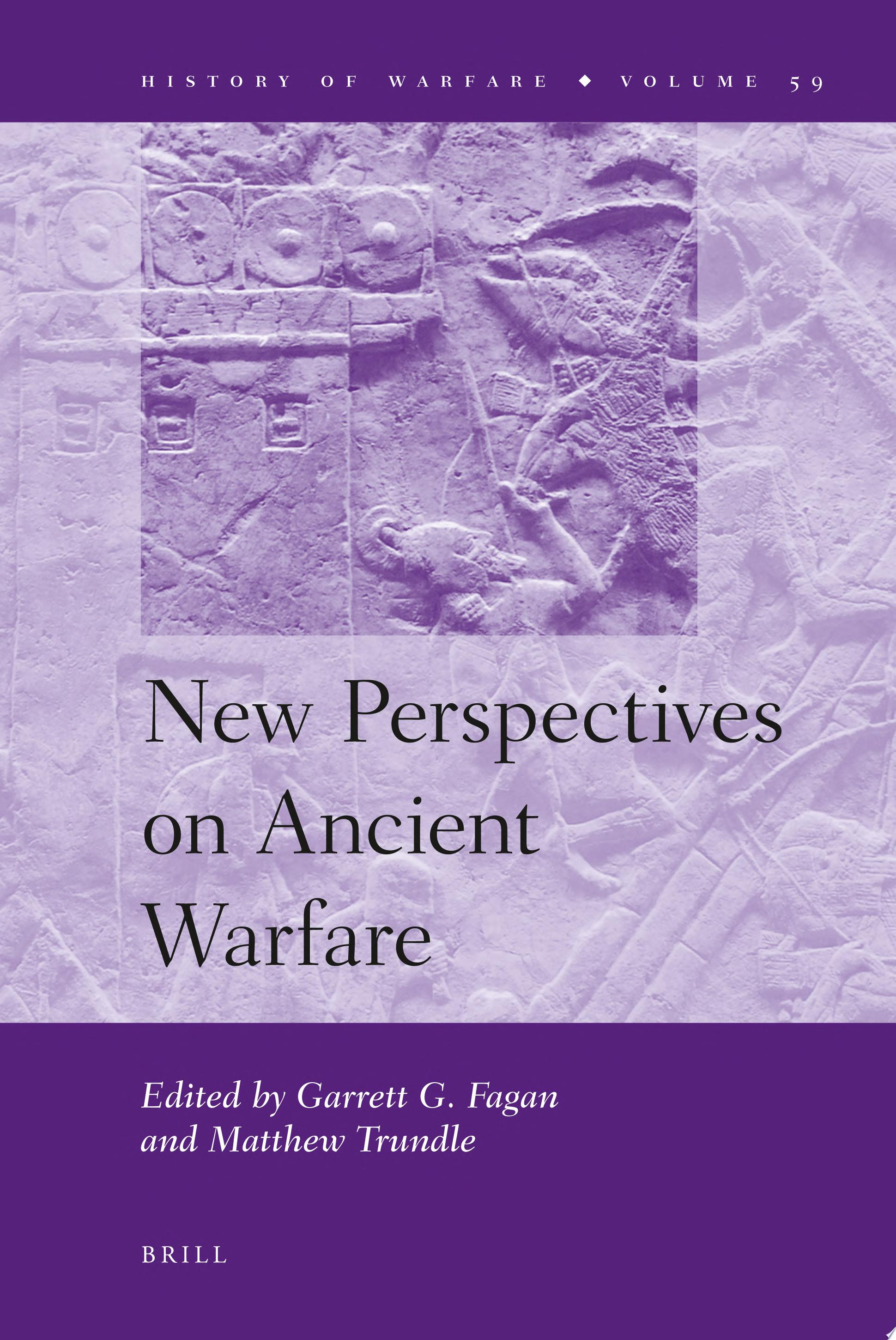 New Perspectives on Ancient Warfare electronic Resource