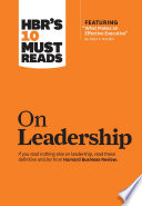 Hbr S 10 Must Reads On Leadership With Featured Article What Makes An Effective Executive By Peter F Drucker  PDF