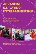 Advancing U.S. Latino Entrepreneurship