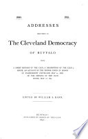 Addresses Delivered to the Cleveland Democracy of Buffalo