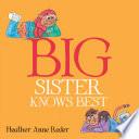 Big Sister Knows Best