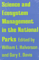 Science and Ecosystem Management in the National Parks