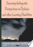 Neuropsycholinguistic Perspectives on Dyslexia and Other Learning Disabilities