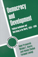 Democracy and Development: Political Institutions and Well-Being in ...
