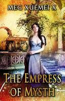The Empress of Mysth