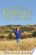 If I Can Forgive  So Can You