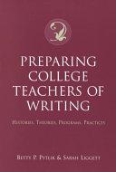 Preparing College Teachers of Writing