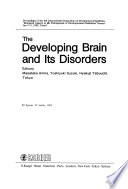 The Developing Brain and Its Disorders